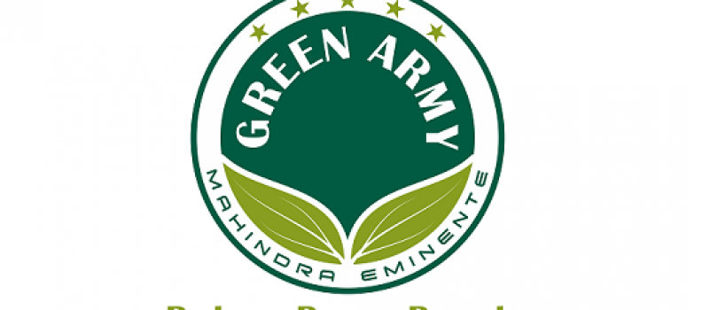 The birth of the Green Army @ Mahindra Eminente